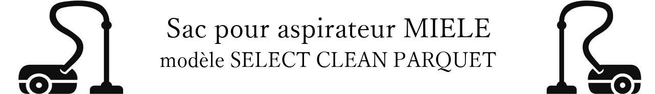 Sac aspirateur MIELE SELECT CLEAN PARQUET en vente
