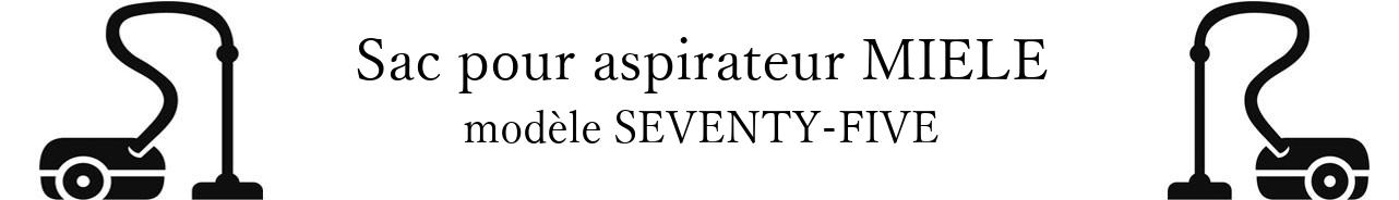 Sac aspirateur MIELE SEVENTY-FIVE en vente