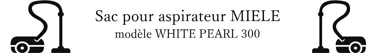 Sac aspirateur MIELE WHITE PEARL 300 en vente