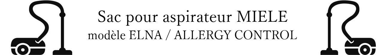 Sac aspirateur MIELE ELNA / ALLERGY CONTROL en vente