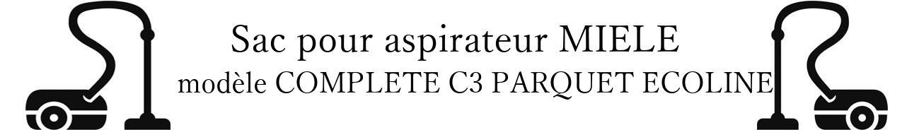 Sac aspirateur MIELE COMPLETE C3 PARQUET ECOLINE en vente