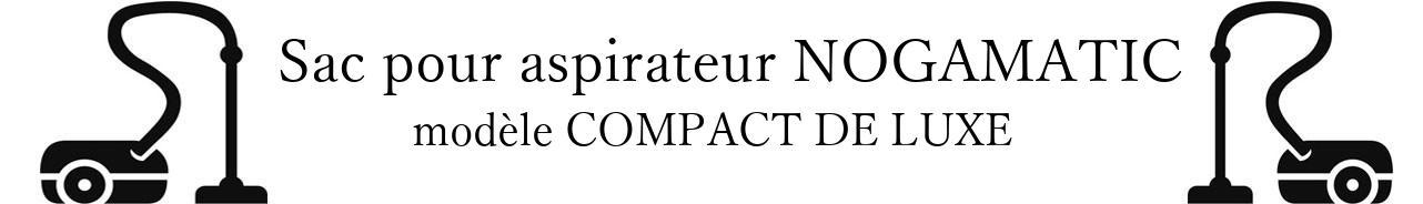 Sac aspirateur NOGAMATIC COMPACT DE LUXE en vente
