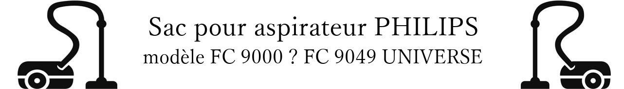 Sac aspirateur PHILIPS FC 9000  FC 9049 UNIVERSE en vente