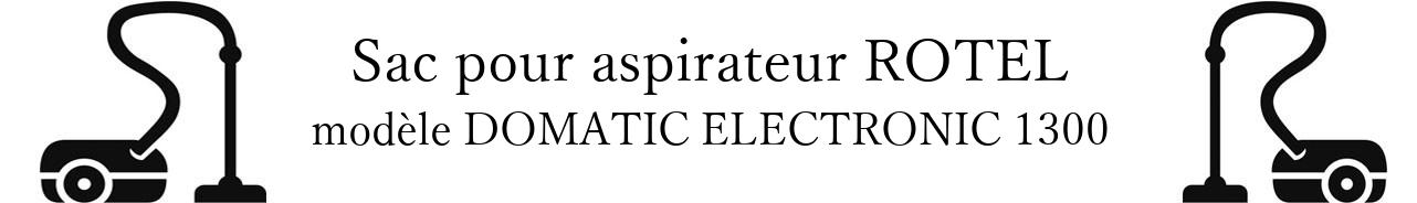 Sac aspirateur ROTEL DOMATIC ELECTRONIC 1300 en vente