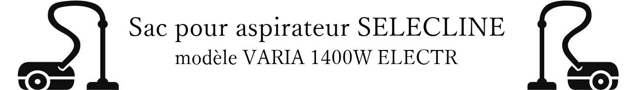 Sac aspirateur SELECLINE VARIA 1400W ELECTR en vente