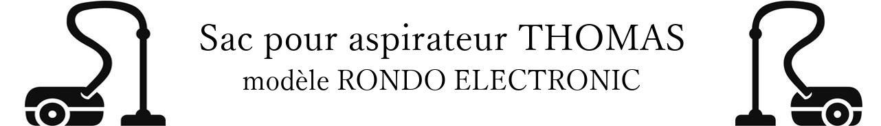 Sac aspirateur THOMAS RONDO ELECTRONIC en vente