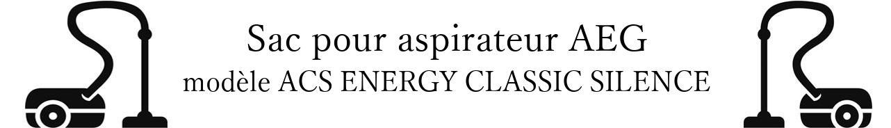 Sac aspirateur AEG ACS ENERGY CLASSIC SILENCE  en vente