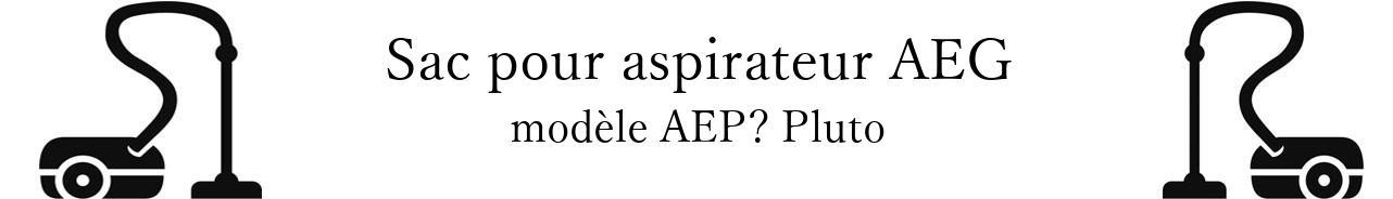 Sac aspirateur AEG AEP Pluto en vente