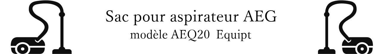 Sac aspirateur AEG AEQ20+ Equipt en vente