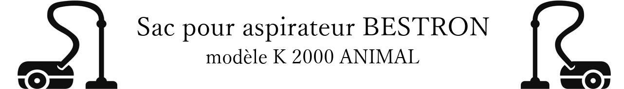 Sac aspirateur BESTRON K 2000 ANIMAL en vente