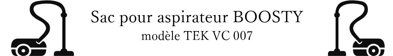 Sac aspirateur BOOSTY TEK VC 007 en vente