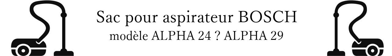 Sac aspirateur BOSCH ALPHA 24  ALPHA 29 en vente