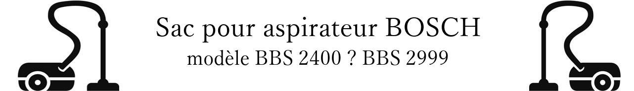 Sac aspirateur BOSCH BBS 2400  BBS 2999 en vente