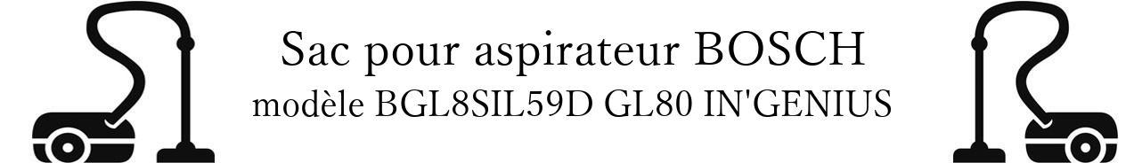 sac aspirateur BOSCH BGL8SIL59D GL80 IN'GENIUS en vente