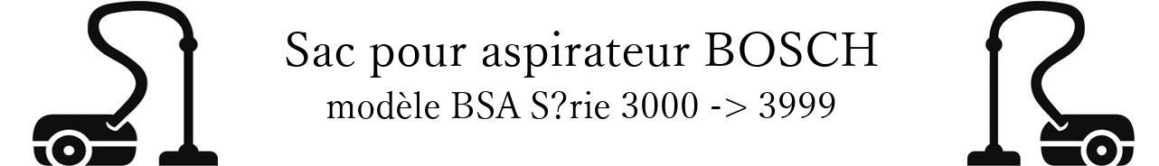 Sac aspirateur BOSCH BSA Srie 3000 -> 3999  en vente