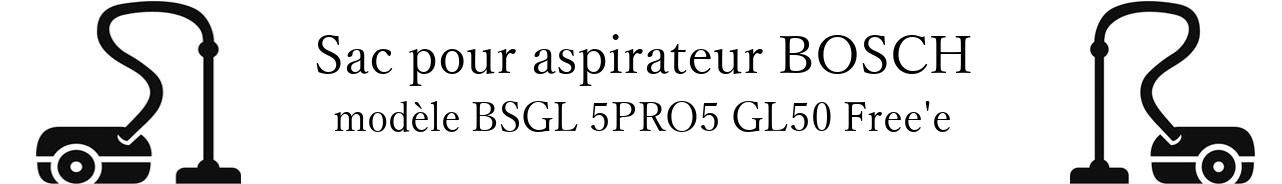 sac aspirateur BOSCH BSGL 5PRO5 GL50 Free'e en vente