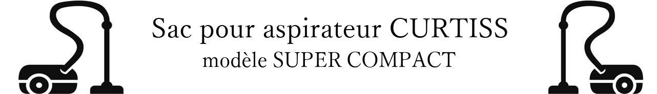 Sac aspirateur CURTISS SUPER COMPACT en vente