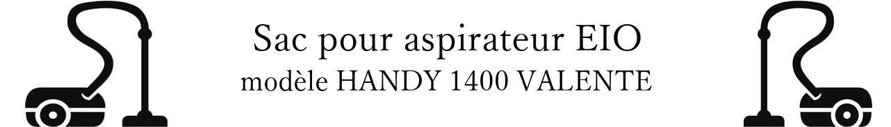 Sac aspirateur EIO HANDY 1400 VALENTE en vente