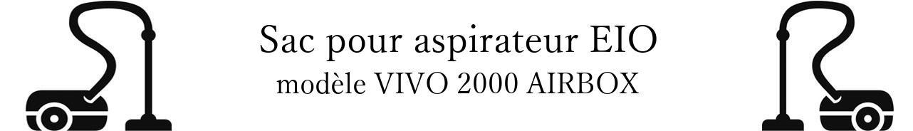 Sac aspirateur EIO VIVO 2000 AIRBOX en vente