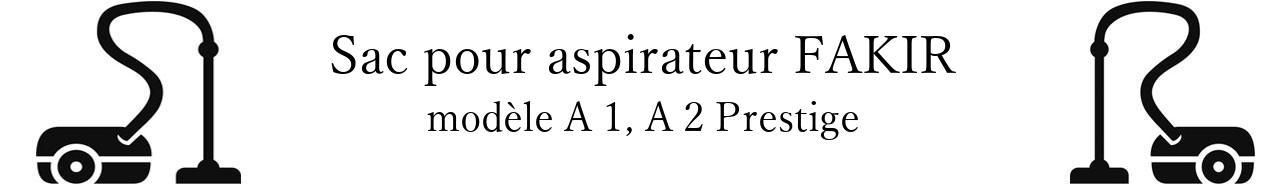 Sac aspirateur FAKIR A 1, A 2 Prestige en vente