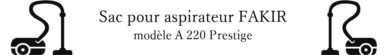 Sac aspirateur FAKIR A 220 Prestige en vente