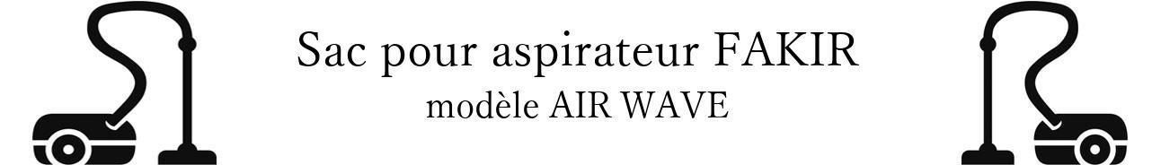 Sac aspirateur FAKIR AIR WAVE en vente